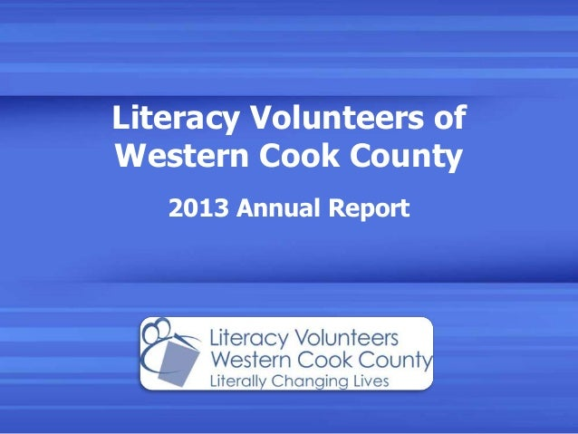 Literacy Volunteers of Western Cook County 2013 Annual Report