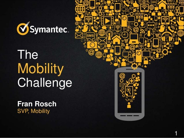 The Mobility Challenge - Fran Rosch, SVP Mobility