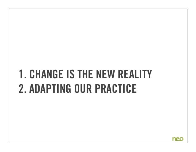 User Experience in a Rapidly Changing World Slide 3