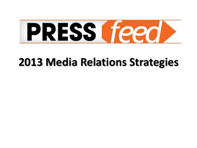 2013 Media Relations Strategies