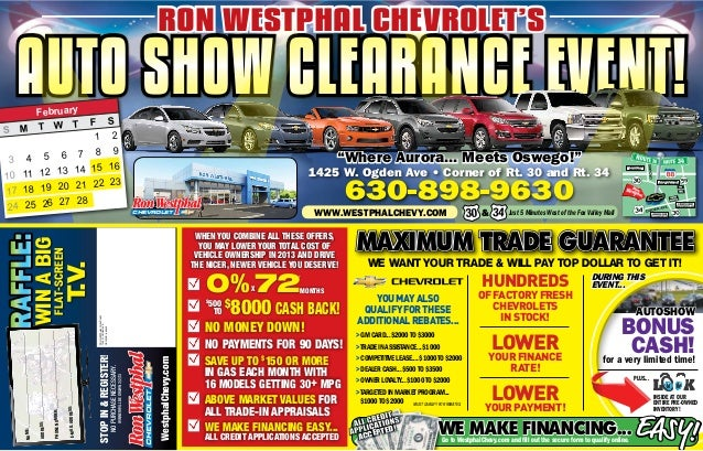 RON WESTPHAL CHEVROLET'S     AUTO SHOW CLEARANCE EVENT!    February                                                       ...