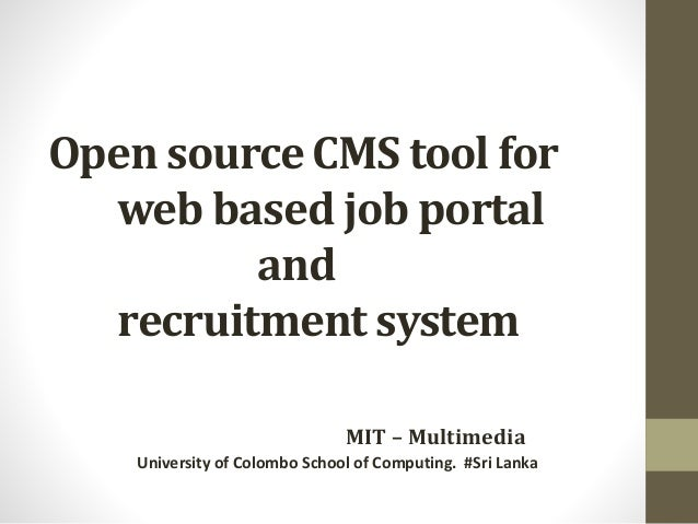 web based recruitment process system by Web-based employment application & processing support system by sujan  shakya  it will replace the traditional paper application process for part-time   application processing, affirmative action (recruitment profile) and personnel  action.