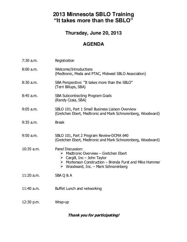 "2013 Minnesota SBLO Training ""It takes more than the SBLO"" Thursday, June 20, 2013 AGENDA 7:30 a.m. Registration 8:00 a.m...."