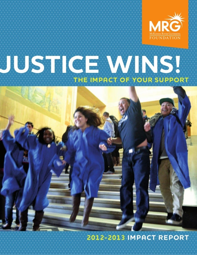 Justice Wins!  The impact of your support  2012-2013 impact report