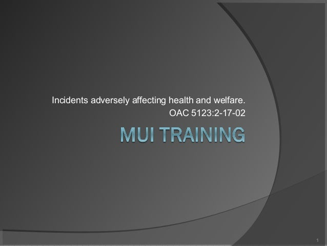 Incidents adversely affecting health and welfare. OAC 5123:2-17-02  1