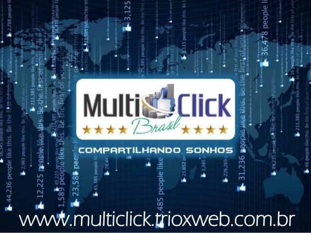 www.multiclick.trioxweb.com.br