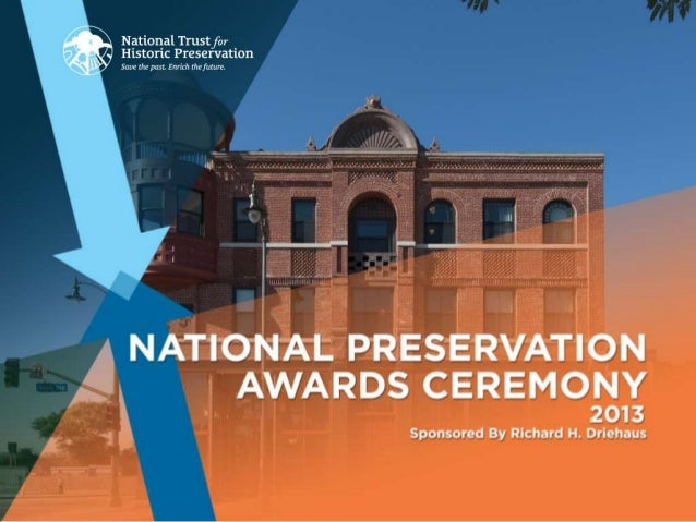 2013 Richard H. Driehaus National Preservation Awards