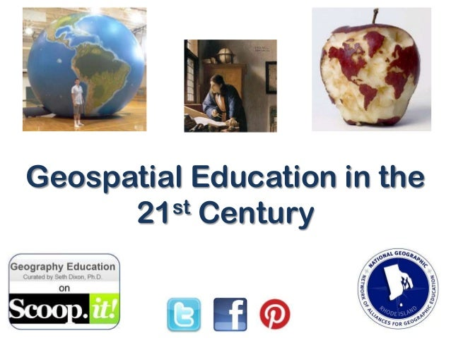 Geospatial Education in the 21st Century