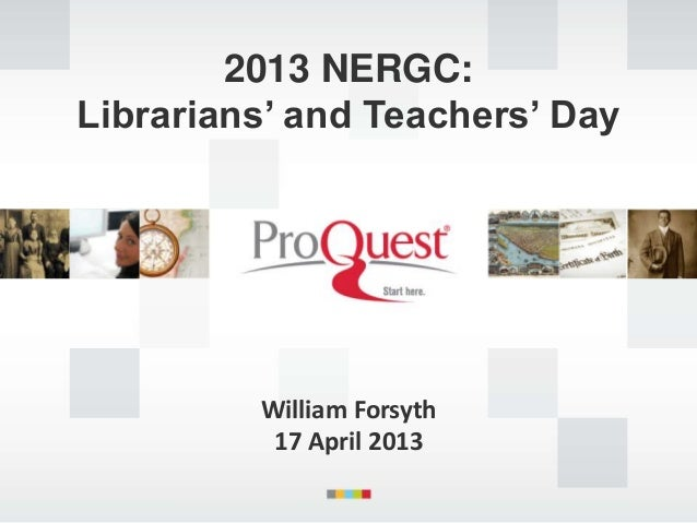 2013 NERGC:Librarians' and Teachers' Day         William Forsyth          17 April 2013