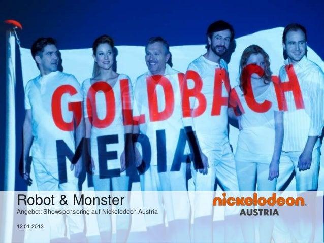 Robot & MonsterAngebot: Showsponsoring auf Nickelodeon Austria12.01.2013
