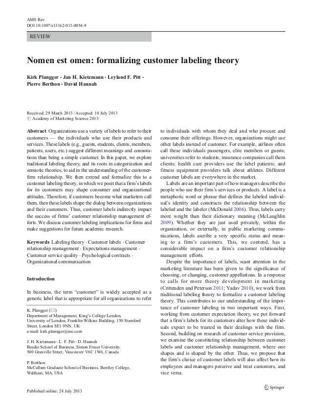 REVIEW Nomen est omen: formalizing customer labeling theory Kirk Plangger & Jan H. Kietzmann & Leyland F. Pitt & Pierre Be...