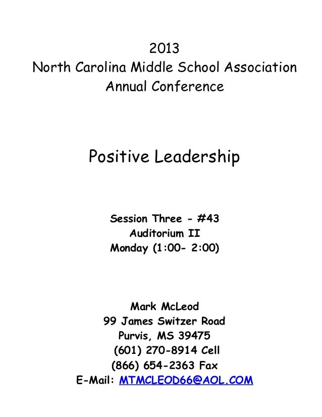 2013North Carolina Middle School Association          Annual Conference        Positive Leadership           Session Three...