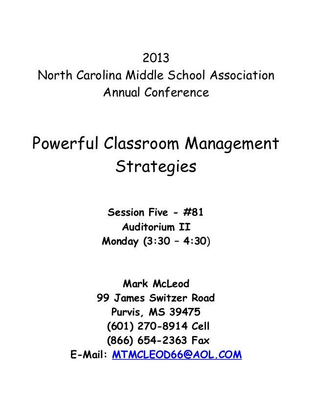 2013North Carolina Middle School Association          Annual ConferencePowerful Classroom Management          Strategies  ...