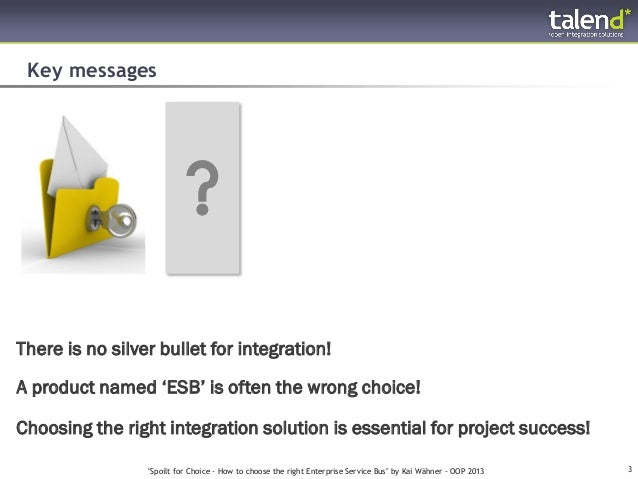 Spoilt for Choice: How to Choose the Right Enterprise Service Bus (ESB)? Slide 3