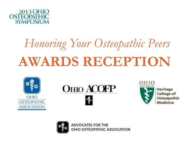 Honoring Your Osteopathic PeersAWARDS RECEPTION