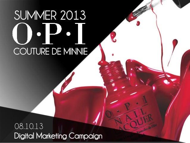 SUMMER 2013 COUTURE DE MINNIE  08.10.13 Digital Marketing Campaign