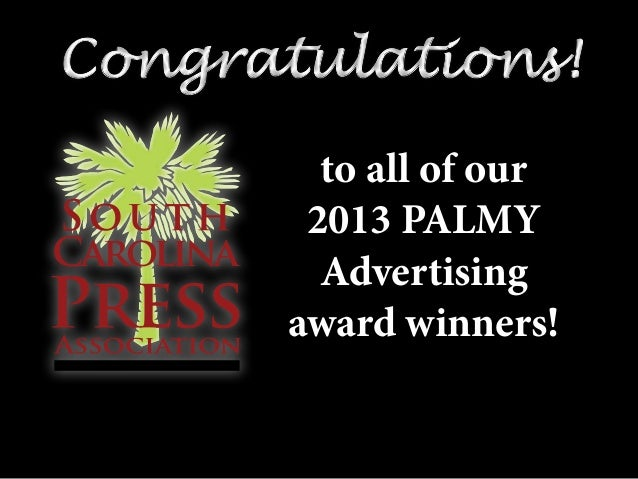 Congratulations!Congratulations! to all of our 2013 PALMY Advertising award winners!