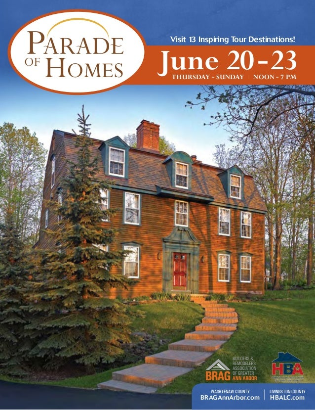 Visit 13 Inspiring Tour Destinations! June 20-23Thursday - Sunday | Noon - 7 pm Washtenaw County BRAGAnnArbor.com Livingst...