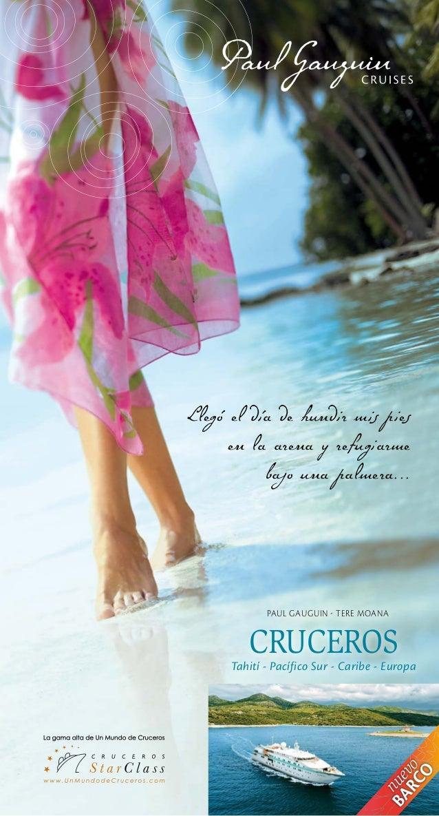 Llegó el día de hundir mis pies      en la arena y refugiarme           bajo una palmera...             PAUL GAUGUIN - TER...