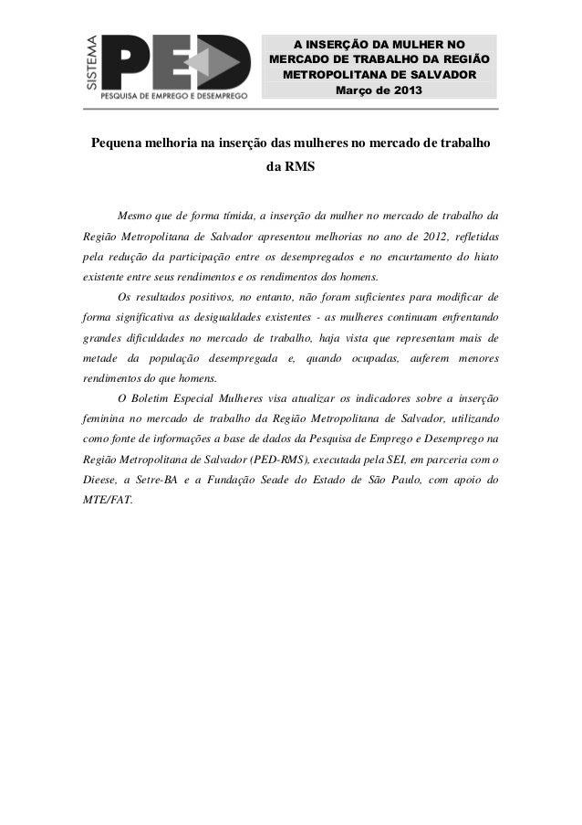 A INSERÇÃO DA MULHER NO                                      MERCADO DE TRABALHO DA REGIÃO                                ...
