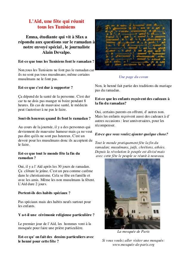 LAîd, une fête qui réunittous les TunisiensEmna, étudiante qui vit à Sfax arépondu aux questions sur le ramadan ànotre env...