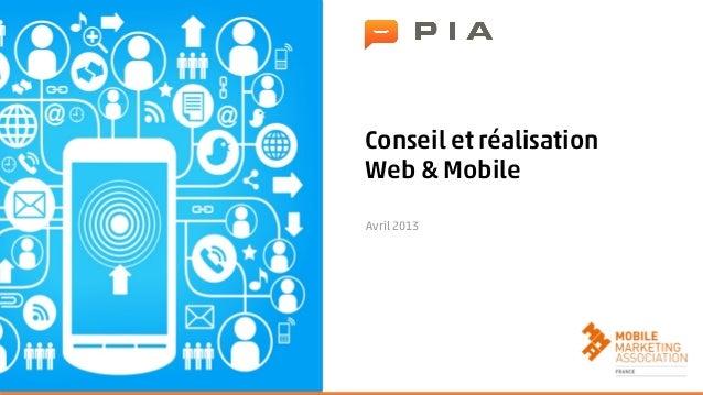 Conseil et réalisationWeb & MobileAvril 2013