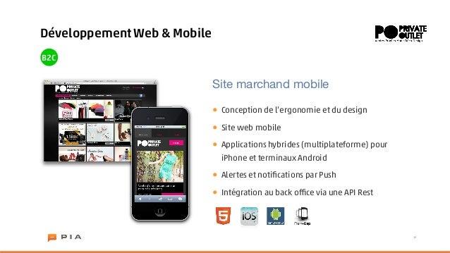 Développement Web & MobileB2C                             Site marchand mobile                             •   Conception ...