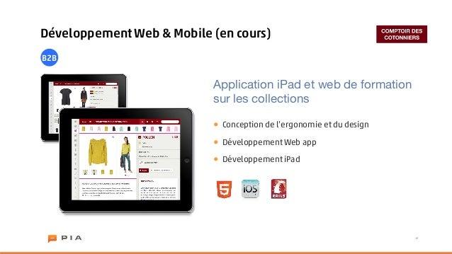 Développement Web & Mobile (en cours)B2B                           Application iPad et web de formation                   ...