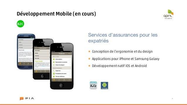 Développement Mobile (en cours)B2C                           Services d'assurances pour les                           expa...