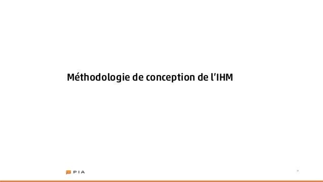 Méthodologie de conception de l'IHM                                      15