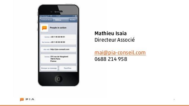 Mathieu IsaiaDirecteur Associémai@pia-conseil.com0688 214 958                      21