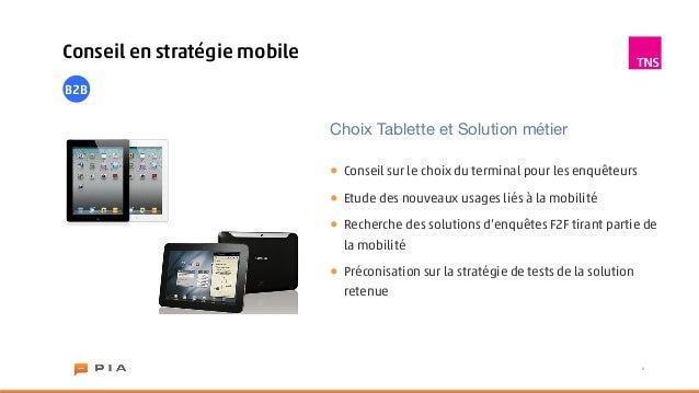 Conseil en stratégie mobileB2B                              Choix Tablette et Solution métier                             ...