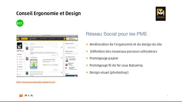 Conseil Ergonomie et DesignB2C                                    Réseau Social pour les PME                              ...