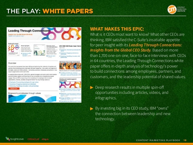 THE PLAY: WHITE PAPERS What makes this epic:  What is it CEOs most want to know? What other CEOs are thinking. IBM satisfi...
