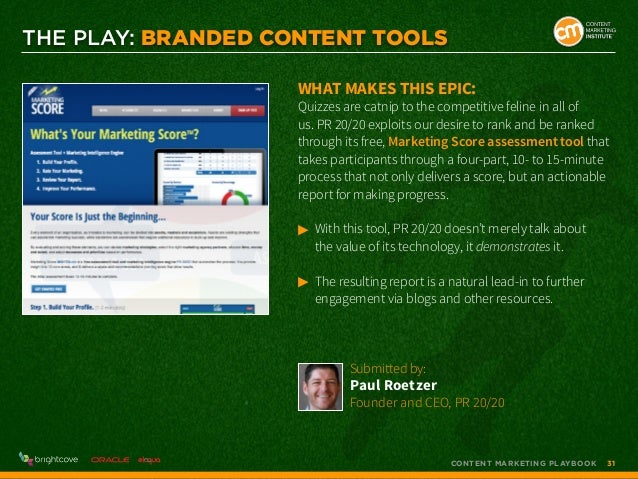 THE PLAY: Branded Content Tools What makes this epic:  Quizzes are catnip to the competitive feline in all of us. PR 20/20...