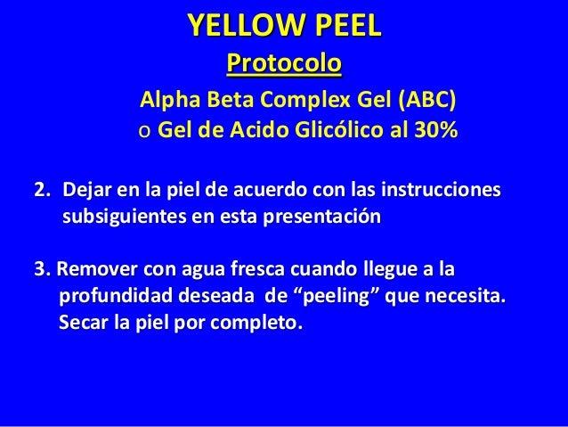 """ABC o 30% Glycolic Peel """"PEELING"""" SUPERFICIAL - FOTOENVEJECIMIENTO INICIAL (Fototipos IV & V) Aplicar el Gel de ácido en l..."""