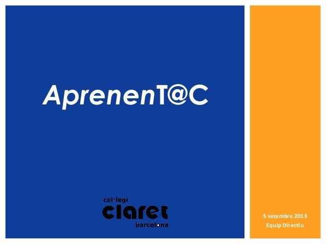 5 setembre 2013 Equip Directiu AprenenT@C