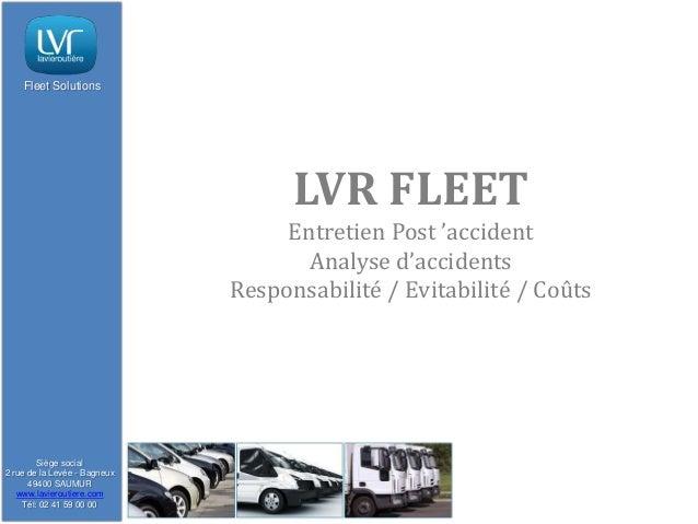 Fleet Solutions                                    LVR FLEET                                   Entretien Post 'accident   ...
