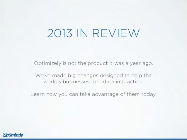 2013: A Year of Turning Data into Action Slide 2