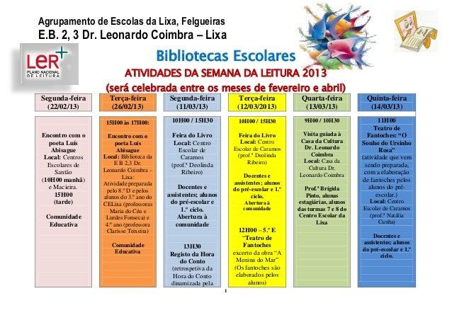 Agrupamento de Escolas da Lixa, FelgueirasE.B. 2, 3 Dr. Leonardo Coimbra – Lixa                                         Bi...