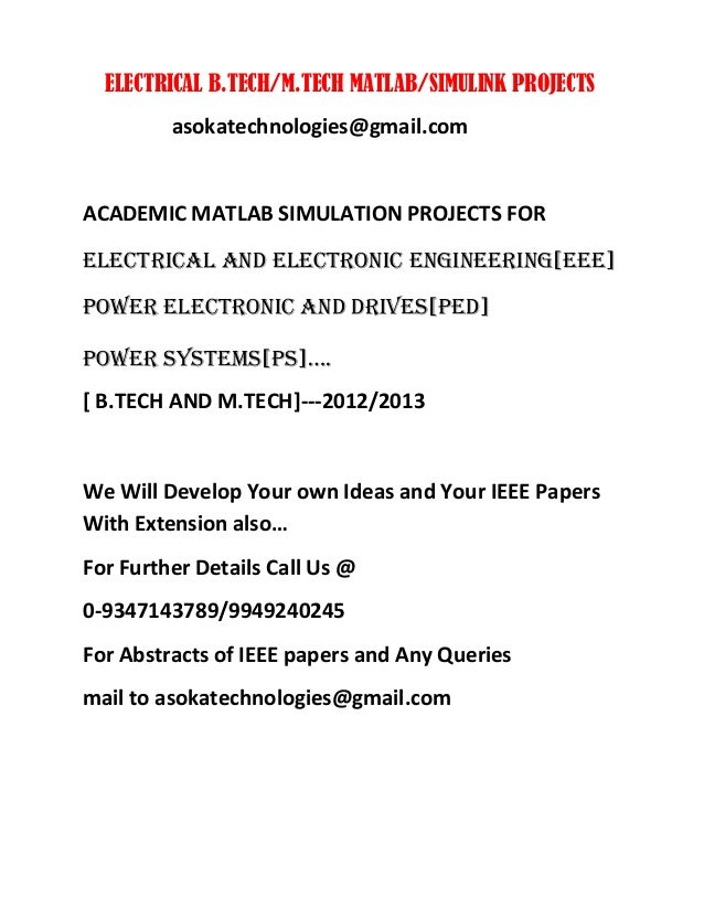 ELECTRICAL B.TECH/M.TECH MATLAB/SIMULINK PROJECTS asokatechnologies@gmail.com ACADEMIC MATLAB SIMULATION PROJECTS FOR ELEC...