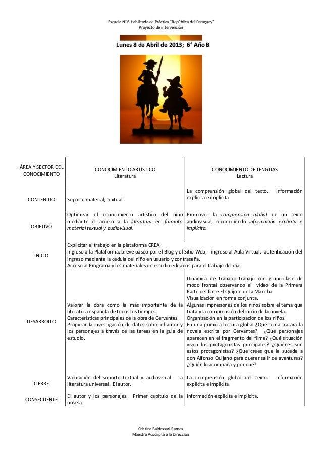 """Escuela N° 6 Habilitada de Práctica """"República del Paraguay"""" Proyecto de intervención  Lunes 8 de Abril de 2013; 6° Año B ..."""