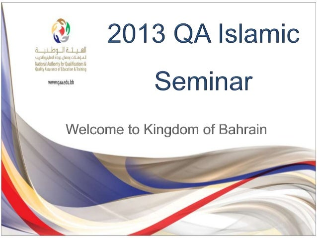  Dr. Jawaher Al- Mudhahki Chief Executive – QQA President of ANQAHE  Dr. Syed Ahmad Hussein President – QA Islamic