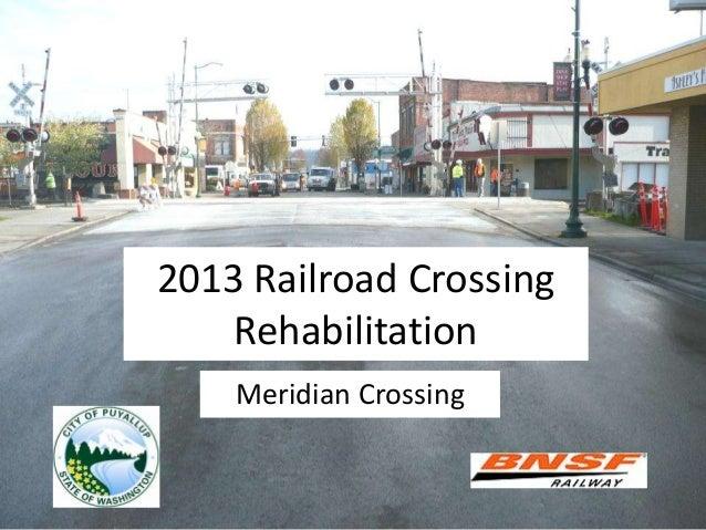 2013 Railroad CrossingRehabilitationMeridian Crossing