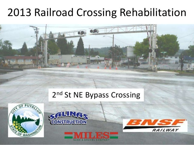 2013 Railroad Crossing Rehabilitation2nd St NE Bypass Crossing
