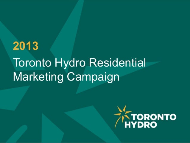 2013 Toronto Hydro Residential Marketing Campaign