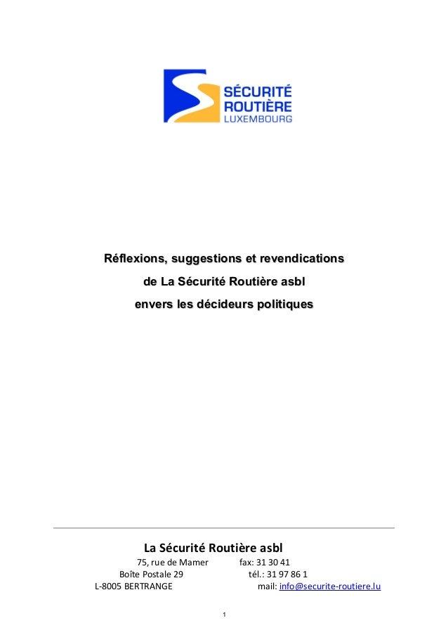Réflexions, suggestions et revendicationsRéflexions, suggestions et revendications de La Sécurité Routière asblde La Sécur...