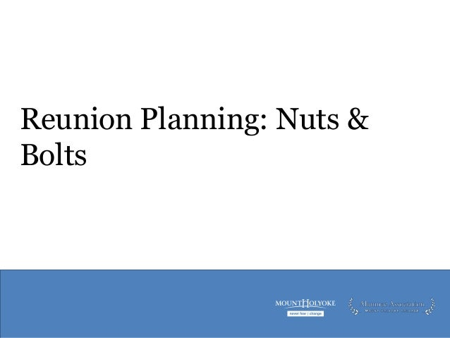 Reunion Planning: Nuts & Bolts