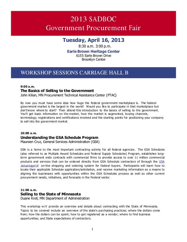 12013 SADBOCGovernment Procurement FairTuesday, April 16, 20138:30 a.m. 3:00 p.m.Earle Brown Heritage Center6155 Earle Bro...