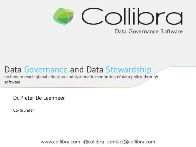 Data Governance and Data Stewardship  on how to reach global adoption and systematic monitoring of data policy through sof...